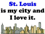 St Louis Is My City And I Love It