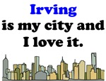 Irving Is My City And I Love It