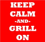 Keep Calm And Grill On (Red)