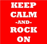 Keep Calm And Rock On (Red)