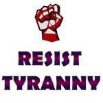 Resist Tyranny