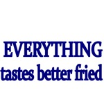 Everything tastes better fried