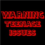 WARNING TEENAGE ISSUES