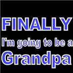 FINALLY I'M GOING TO BE A GRANDPA