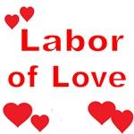 LABOR OF LOVE-MATERNITY