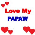 LOVE MY PAPAW