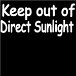Keep Out Of Direct Sunlight.