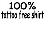 100% Tattoo Free Shirt