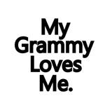 My Grammy Loves Me.