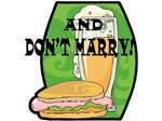 Funny Anti-Marriage T-shirts & Gifts