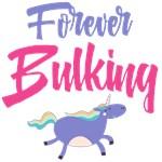 Forever bulking