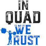 In Quad we Trust