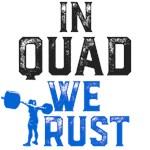In Quad we Trust