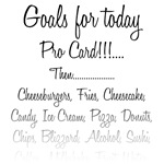 Goals for today - Pro Card