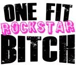 One Fit (ROCKSTAR) Bitch