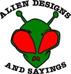 Alien Designs & Sayings
