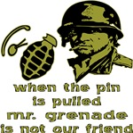 Grunt When The Pin Is Pulled Mr. Grenade