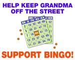 Keep grandma off street BINGO