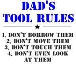 Dad's Tool Rules