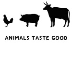 Animals Taste Good