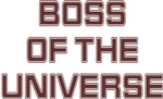 Boss of the Universe