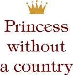 Princess Without A Country