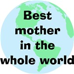 Best Mother In The Whole World
