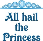 All Hail The Princess