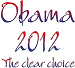 Obama 2012 The Clear Choice
