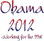 Obama 2012 Working For The 99%