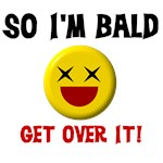 So I'm Bald Funny Cancer Patient T-Shirts