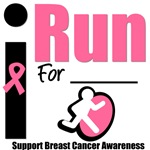 I Run For Breast Cancer Awareness T-Shirts