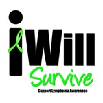 Lymphoma: I Will Survive T-Shirts