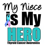 Niece Thyroid Cancer Hero T-Shirts & Gifts