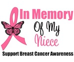 In Memory of My Niece Breast Cancer T-Shirts