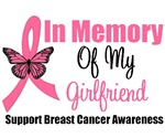 In Memory Of My Girlfriend Breast Cancer T-Shirts