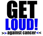Get Loud Against Cancer T-Shirts & Gifts (Blue)