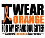 I Wear Orange For My Granddaughter Leukemia Shirts