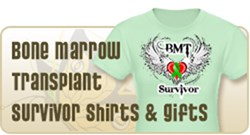 Bone Marrow Transplant Survivor Shirts & Gifts