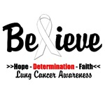 Believe - Lung Cancer Awareness Shirts & Gifts