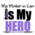Hodgkin's Lymphoma Hero (Mother-in-Law) Shirts