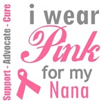 I Wear Pink For My Nana T-Shirts & Gifts