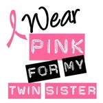 I Wear Pink Ribbon For My Twin Sister Label Shirts