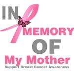 In Memory of My Mother Breast Cancer Shirts