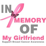 In Memory of My Girlfriend Breast Cancer Shirts