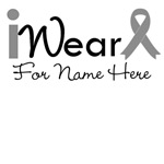 Personalize I Wear Gray Ribbon Brain Cancer Shirts
