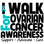 I Walk For Ovarian Cancer Awareness Shirts