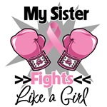My Sister Fights Like a Girl Breast Cancer Shirts