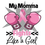My Momma Fights Like a Girl Breast Cancer Shirts