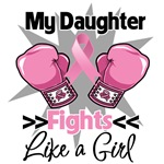 My Daughter Fights Like a Girl Breast Cancer Shirt